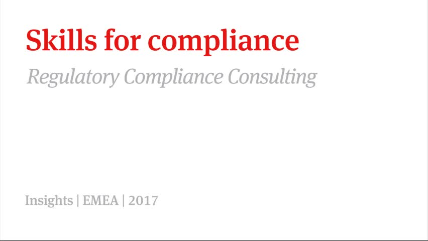 Regulatory compliance consulting series - Skills for compliance
