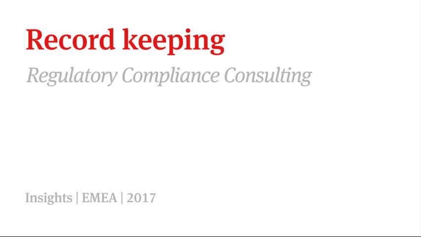 Regulatory compliance consulting series: Record keeping